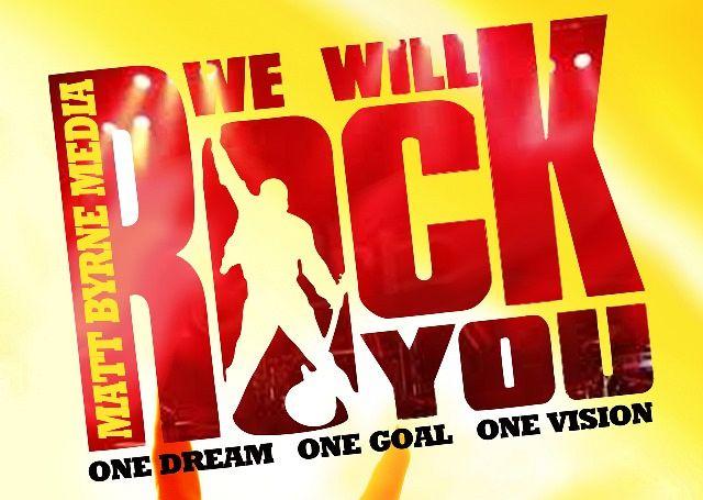 We Will Rock You – Matt Byrne Media