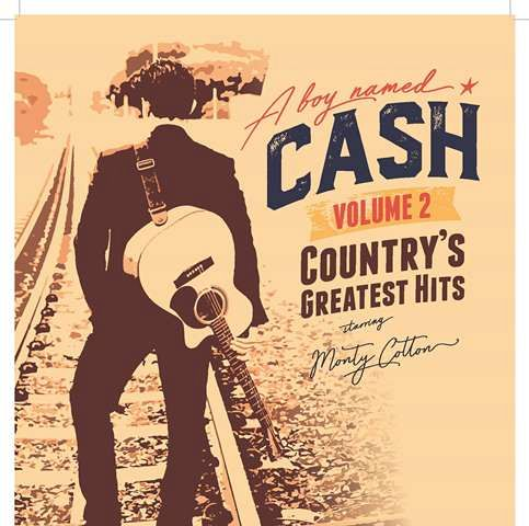 A Boy Named Cash – Vol. 2 Country's Greatest Hits – Matinee Series