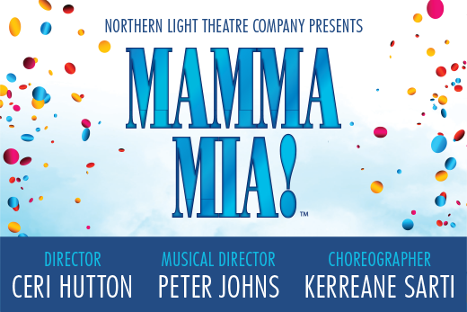 Mamma Mia presented by Northern Light Theatre Company – ALL SHOWS SOLD OUT
