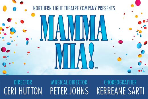Mamma Mia presented by Northern Light Theatre Company