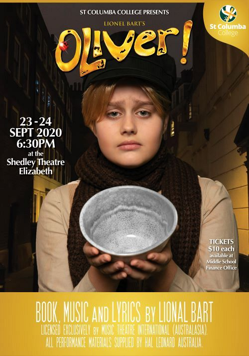 Oliver! The Musical – Presented by          St Columba College