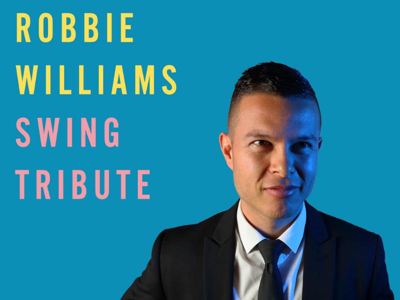 Robbie Williams Swing (Robbie Williams Tribute)